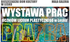 Zapraszamy na wystawę prac uczniów Liceum Plastycznego do BDK w Lesku
